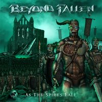 As the Spires Fall — Beyond Fallen