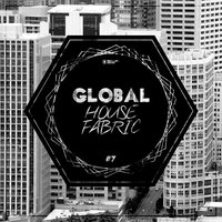 Global House Fabric -, Pt. 7 — сборник