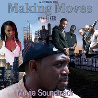 Making Moves (Movie Soundtrack) — сборник