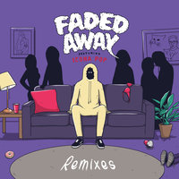 Faded Away — Sweater Beats, Icona Pop