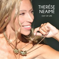 Out of Life — Therése Neaimé