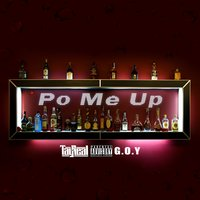 Po Me Up — Pressure, Tay Real, Jg Been Trill