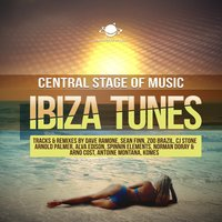 Central Stage of Music Ibiza Tunes — сборник