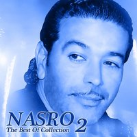 The Best of Collection, Vol. 2 — Nasro