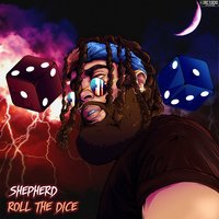 Roll the Dice — Shepherd
