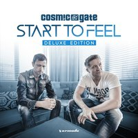 Start To Feel — Cosmic Gate