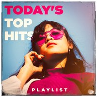Today's Top Hits Playlist — Best Of Hits, Hits Etc., Cover Guru