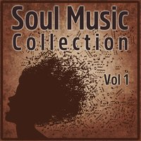 Soul Music Collection, Vol. 1 — сборник