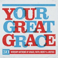 Your Great Grace — Elevation