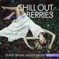 Chill Out Berries, Vol. 2 (25 Electronic Master Pieces) — сборник