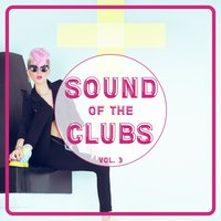 Sound of the Clubs, Vol. 3 — сборник
