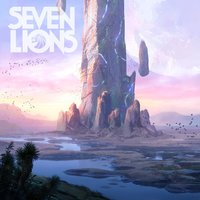 Where I Won't Be Found — Seven Lions