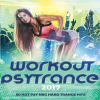 Workout Psytrance 2017 (50 Hot Trance Psy Fitness Hits) — сборник