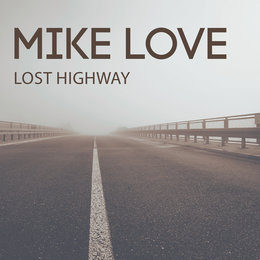 Lost Highway - EP — Mike Love