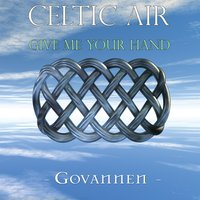 Celtic Air - Give Me Your Hand — Govannen