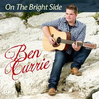 On the Bright Side — Ben Currie