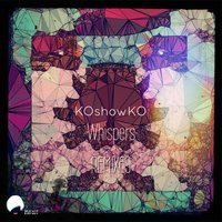 Whispers Remixes — KOshowKO