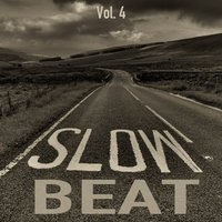 Slow Beats, Vol. 4 — сборник