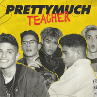 Teacher — PRETTYMUCH