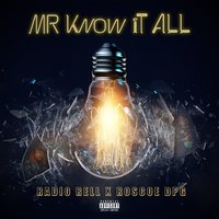 Mr. Know It All — Radio Rell