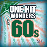 One Hit Wonders of the 60s Vol. 1 — Count Dee's Hit Explosion
