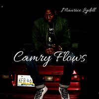 Camry Flows — Maurice Lydell