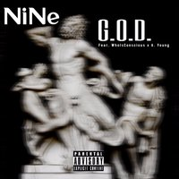 G.O.D. — A. Young, Nine, WhoIsConscious