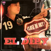 Close de Ort! — El Dipy