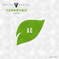 Artist Choice 051. Technodreamer (5th Selection) — Technodreamer