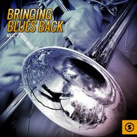 Bringing Blues Back, Vol. 2 — сборник
