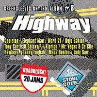 Greensleeves Rhythm Album #8: Highway — сборник