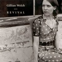 Revival — Gillian Welch