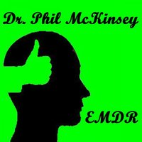 Emdr: Eye Movement Desensitization and Reprocessing — Dr. Phil McKinsey