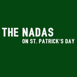 On Saint Patrick's Day — The Nadas