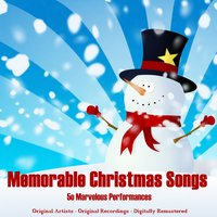 Memorable Christmas Songs (50 Marvelous Performances) — сборник