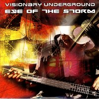 Eye of the Storm — Visionary Underground