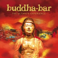 Buddha-Bar, The Ultimate Experience — Buddha-Bar