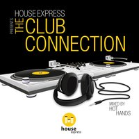 House Express Presents the Club Connection — сборник