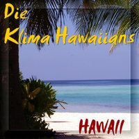 Hawaii — Die Klima Hawaiians, Klima Hawaiians