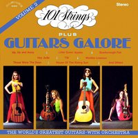 101 Strings Plus Guitars Galore, Vol. 2 — 101 Strings Orchestra
