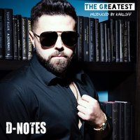 The Greatest — D-NOTES