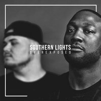 Southern Lights: Overexposed — Dre Murray, Alex Faith