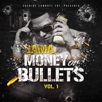 Money or Bullets, Vol. 1 — Gama