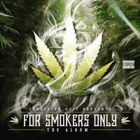 For Smokers Only - The Album — DJ Funky, DJ Buu