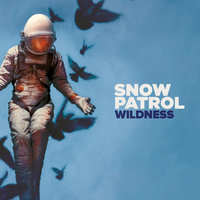 Wildness — Snow Patrol