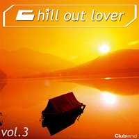 Chill out Lover, Vol. 3 — сборник