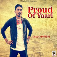 Proud of Yaari — Harsh
