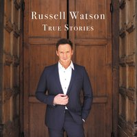 True Stories — Russell Watson