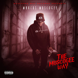 The Muscogee Way — Marcus Muscogee