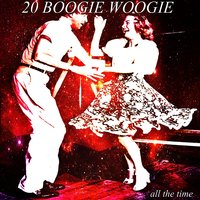 20 Boogie Woogie All the Time — сборник